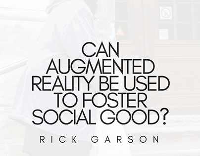 Can Augmented Reality Be Used To Foster Social Good?