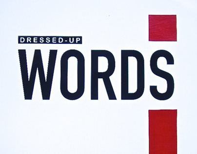 Dressed-Up Words