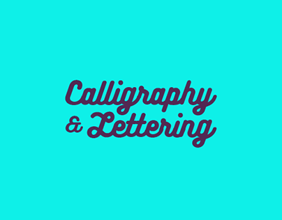 Calligraphy & Lettering - Volume I