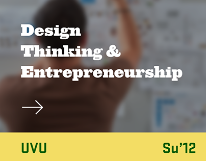 UVU - Design Thinking and Entrepreneurship