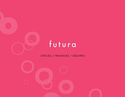 Futura: Circles, Triangles, Squares