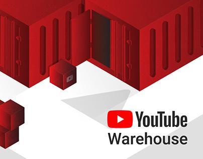 YouTube Warehouse