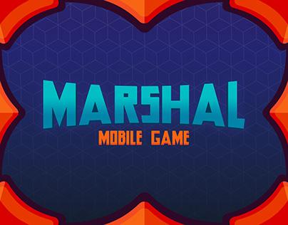 Marshal Mobile Game | UI / UX Design