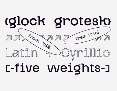 Glock Grotesk — free trial