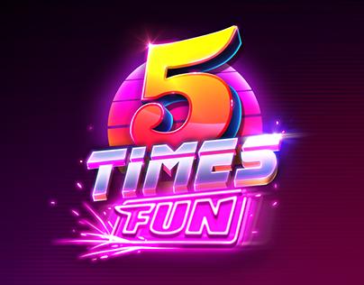 5 Times Fun - Slot Game