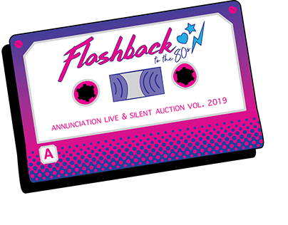 Annunciation 2019 Silent Auction - Flashback to the 80s