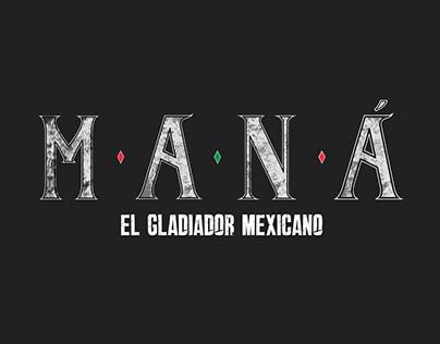 Maná · El Gladiador Mexicano - Video Lyric Oficial