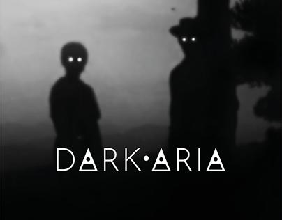 Dark·Aria - A tale of Darkness and Magic.