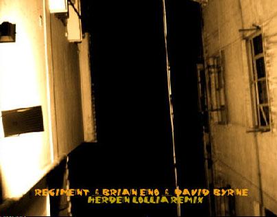 Regiment - Brian Eno & David Byrne_Herden Lollia Remix