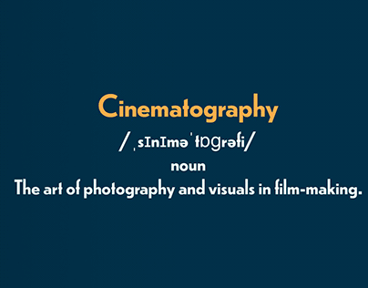 A quick guide to Cinematography
