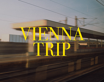 VIENNA TRIP