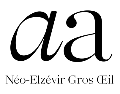 Neo Elzévir Gros Œil [Type Design] (2014—2015)