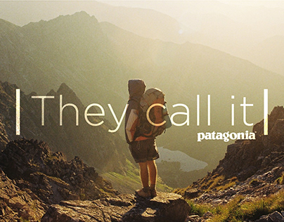 They Call It - Patagonia Campaign