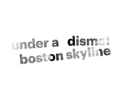 Under a Dismal Boston Skyline (Exhibit)