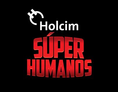 Holcim Súper Humanos