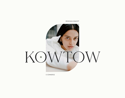 KOWTOW | Redesign Concept