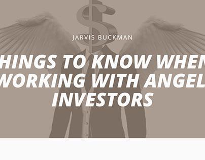 Jarvis Buckman | Working with Angel Investors