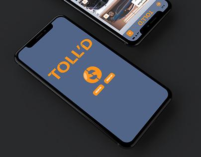 TOLL'D: App Prototype Mockup