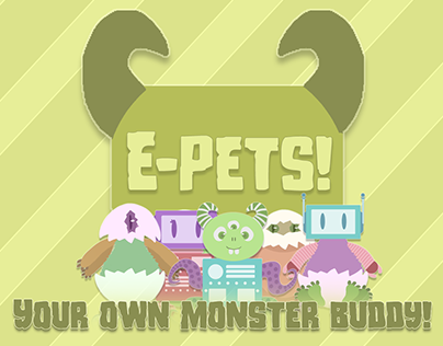 E-pets! - Your own monster buddy!