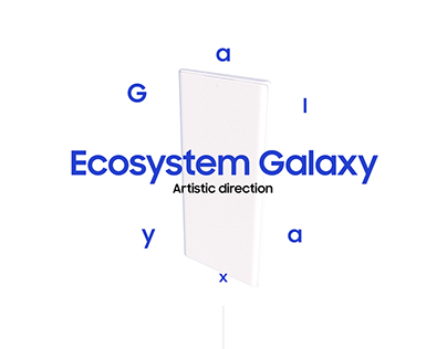 Samsung Ecosystem Galaxy - Motion Design
