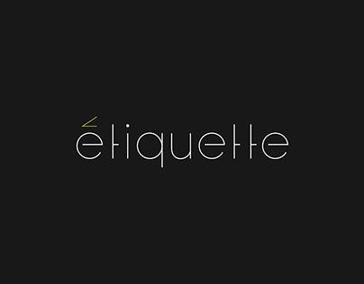 Etiquette | Branding