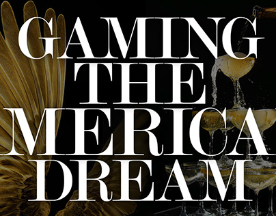 Showtime: Gaming the American Dream