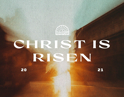Christ Is Risen - Easter Campaign