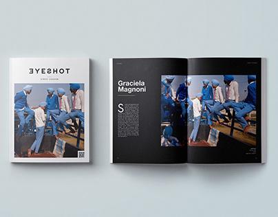 Eyeshot — Issue No. 4 // Street Fashion⎜Editorial