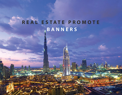 REAL ESTATE PROMOTE BANNERS