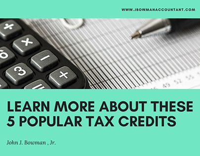 Learn More About These 5 Popular Tax Credits