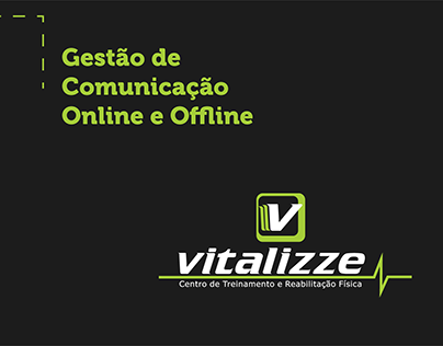 Gestão de Comunicação Online e Offline - Vitalizze