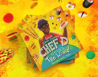 Children's book «Chef D cooks The World»