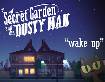 Secret Garden and the Dusty Man - wake up