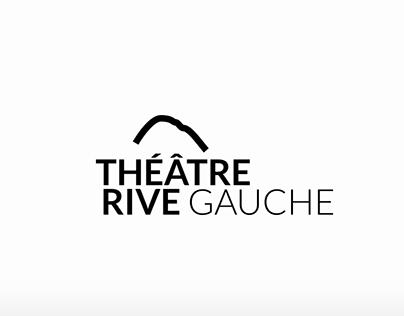 Identité Visuelle - Théâtre Rive Gauche