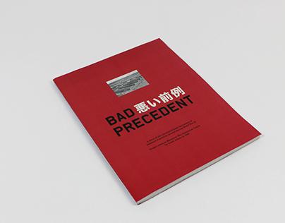 Bad 悪い前例 Precedent