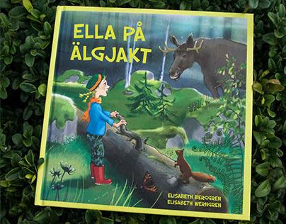 Ella på älgjakt. Ella on moose hunting