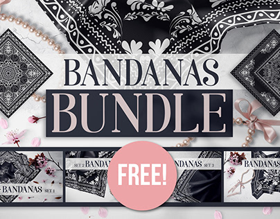 Bandanas Bundle + FREE set!