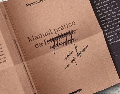 Livro Manual prático da infelicidade