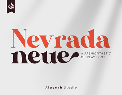 Nevrada Neue | Fashiontastic Display Font