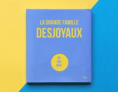 La grande famille Desjoyaux