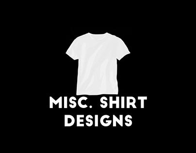 Misc. Shirt Designs
