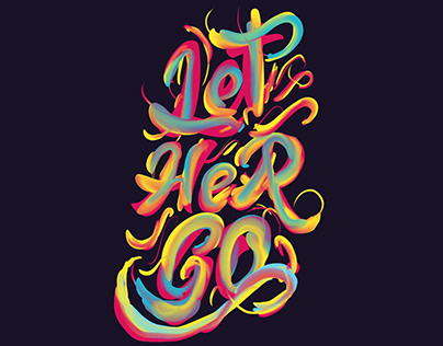 Let Her Go | Typography