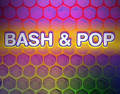 Bash and Pop