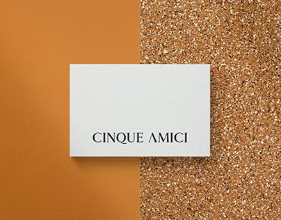 CINQUE AMICI