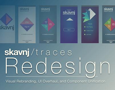 Skavnj / Traces 6: Redesign