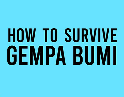"Kinetic typography - How to Survive ""Gempa Bumi"""