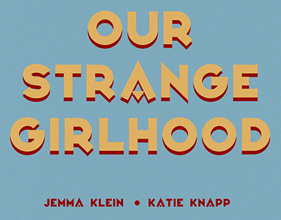Our Strange Girlhood Podcast