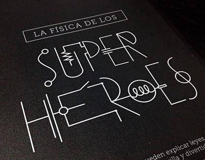 La Física de los Superhéroes