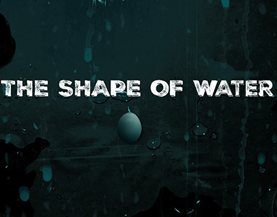Film Title Sequence _ The Shape Of Water