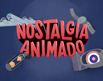 Nostalgia Animado